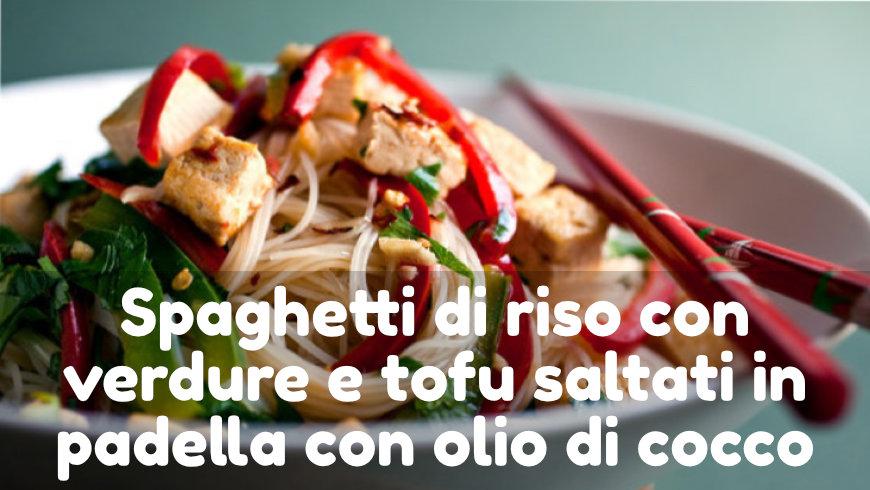 Spaghetti di Riso con Olio di Cocco