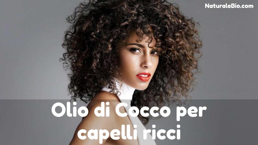 olio di cocco per capelli ricci